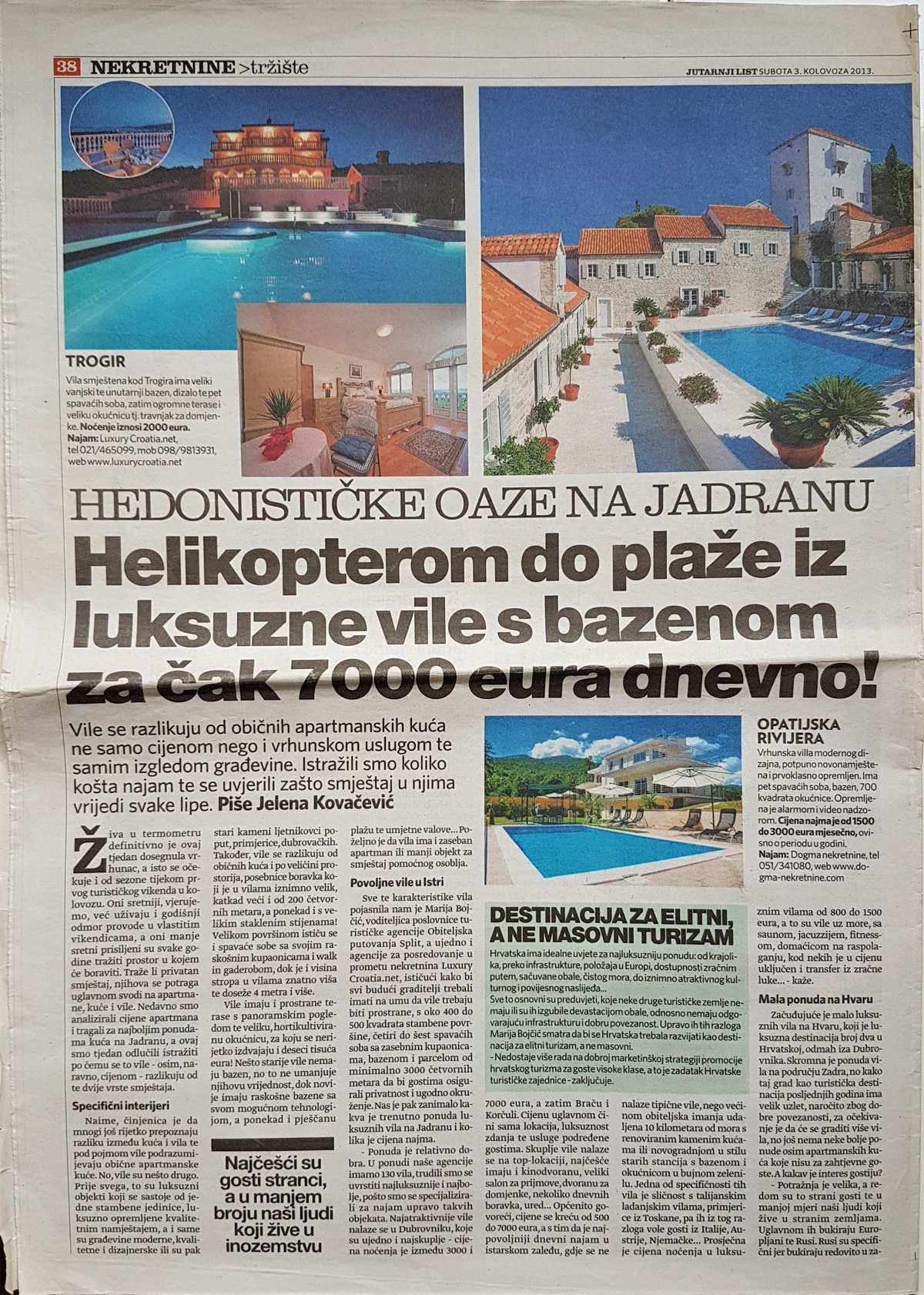 Interview with Marija Bojcic about Croatian villas rent, National daily newspapers Jutarnji Real Estate, August 2013.
